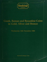 Greek, Roman and Byzantine coins, in gold, silver and bronze, [including] a Spain, Barcids, Hannibal tridrachm, Carthago Nova, laureate head of young Melquart, club over shoulder, rev. elephant walking;  ... [12/14/1988]