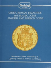 Greek, Roman, Byzantine, and Islamic coins, and English and foreign coins, [including] a Sassanian Kings, Khusru II gold dinar, year 21, Airan, bust of the king right, rev. facing bust of Anahita; [as well as] Anglo-Saxon coins, ... [03/07/1990]