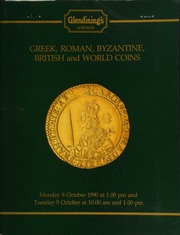 Greek, Roman, Byzantine, British and world coins, [including] a collection of gold sovereigns from various mints; a collection of Papal coins, the property of a gentleman; a collection of the crowns of Edward VI;  ... [10/08-09/1990]