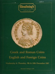 Greek and Roman coins, [including] a collection of late Roman coins, [containing] a Constantine I solidus, diademed, draped and cuirassed bust, Victory seated on cuirass, writing on shield supported by Genius;  ... [12/09-10/1987]