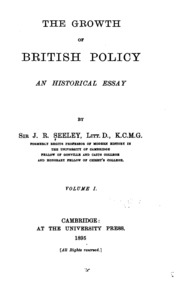 essay on the military policy and institutions of the british  the growth of british policy an historical essay