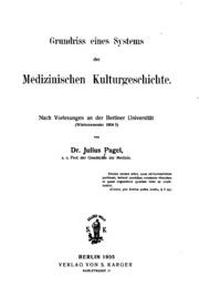 Grundriss eines Systems der medizinischen Kulturgeschichte: Nach Vorlesungen an der Berliner ...