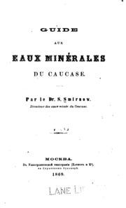 Guide aux eaux minérales du Caucase