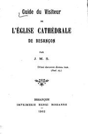 Guide du visiteur de l-ʹeglise cathʹedrale de Besançon