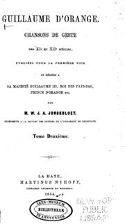 Vol 2: Guillaume d-Orange: Chansons de geste de XIe et XIIe siècles, publiées pour la première fois et ...