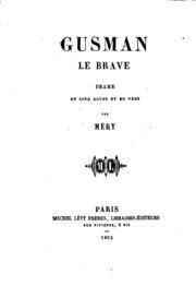 Gusman le brave: drame en cinq actes et en vers
