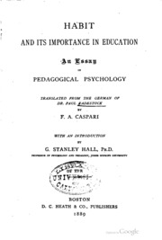 habit and its importance in education an essay in pedagogical habit and its importance in education an essay in pedagogical psychology