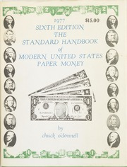 The Standard Handbook of Modern United States Paper Money: Sixth Edition, 1977