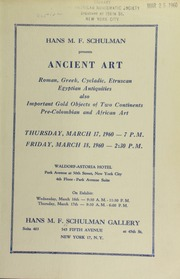 Hans M. F. Schulman presents ancient art : Roman, Greek, Cycladic, Etruscan ... [03/17-18/1960]
