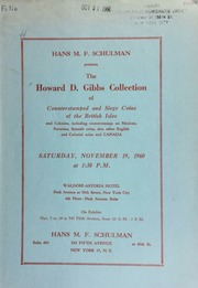 Hans M. F. Schulman presents the Howard D. Gibbs collection of counterstamped and siege coins of the British Isles ... [11/19/1960]
