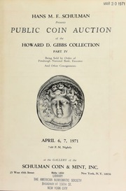 Hans M. F. Schulman presents public coin auction of the Howard D. Gibbs collection part 4 ... [04/06-07/1971]