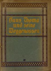 Hans Thoma und seine Weggenossen : eine Kunstgabe