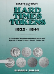 Hard Times Tokens 1832-1844, Sixth Edition