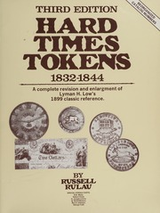 Hard Times Tokens 1832-1844, Third Edition