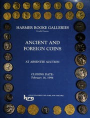 Harmer Rooke Galleries proudly presents ancient and foreign coins at absentee auction. [02/16/1994]
