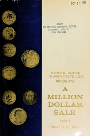 Harmer, Rooke Numismatists, Ltd. presents a million dollar sale, part I. [11/17-22/1969]