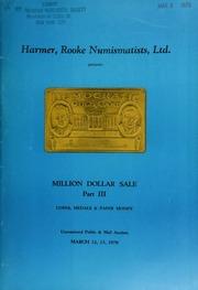 Harmer, Rooke Numismatists, Ltd. presents a million dollar sale, part III : coins medals, & paper money. [03/12-13/1970]