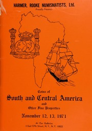 Harmer, Rooke Numismatists, Ltd. proudly presents coins of South and Central America ... [11/12-13/1971]