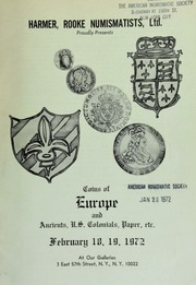 Harmer, Rooke Numismatists, Ltd. proudly presents coins of Europe and ancients, U.S. colonials, paper, etc. [02/18-19/1972]