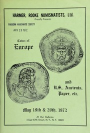 Harmer, Rooke Numismatists, Ltd. proudly presents coins of Europe and U.S., ancients, paper, etc. [05/19-20/1972]