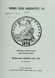Harmer, Rooke Numismatists, Ltd. presents colonial, United States and ancient coins. [03/12/1975]