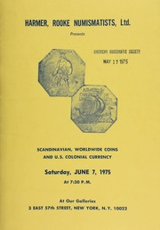 Harmer, Rooke Numismatists, Ltd. presents Scandinavian, worldwide coins, and U.S. colonial currency. [06/07/1975]