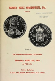 Harmer, Rooke Numismatists, Ltd. presents the Edmond Mangones collection of South American and Spanish coins ... [04/08/1976]