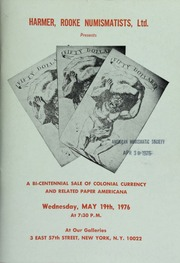 Harmer, Rooke Numismatists, Ltd. presents a bi-centennial sale of colonial currency and related paper Americana. [05/19/1976]