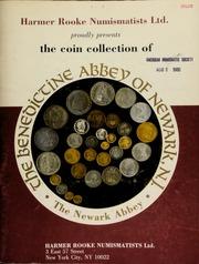 Harmer, Rooke Numismatists, Ltd. presents the Benedictine Abbey of Newark, N.J. (Newark Abbey) collection ... [03/12-13/1980]