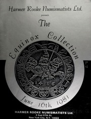 Harmer Rooke Numismatists, Ltd. presents the Equinox collection ... [06/16/1981]
