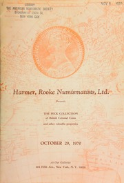 Harmer, Rooke Numismatists, Ltd. presents the Peck collection of British colonial coins ... [10/29/1970]