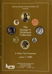 Harmer Rooke Numismatists, Ltd. presents the George A. Dickinson collection ... [06/07/1989]
