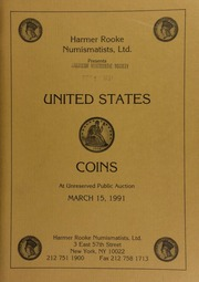 Harmer Rooke Numismatists, Ltd. presents United States coins at unreserved public auction. [03/15/1991]