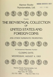 Harmer Rooke Numismatists, Ltd. presents the Ben Bengal collection of United States and foreign coins ... [08/04/1993]