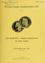 Harmer, Rooke Numismatists, Ltd. presents the Sigmund L. Miller collection of gold coins. [12/10/1970]