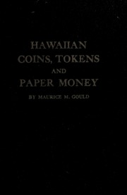 Hawaiian Coins, Tokens and Paper Money