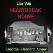 heartbreak house by bernard shaw The university of delaware's professional resident ensemble players does a service by producing one of george bernard shaw's great plays.