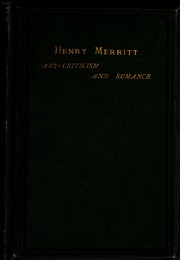 Henry Merritt : art criticism and romance, with recollections and 23 etchings, v.1