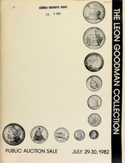 Herbert I. Melnick, Inc. proudly presents the Leon Goodman collection of United States coins ...  [07/29-30/1982]