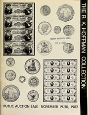 Herbert I. Melnick, Inc. and NUMISCO, Inc. proudly presents the R.K. Hoffman collection of United States coins and currency ... including the Leon Goodman error coin collection ... United States pattern coinage ... [11/19-20/1982]