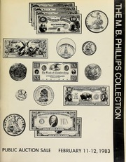 Herbert I. Melnick, Inc. proudly presents the M.B. Phillips collection of United States coins and currency ... [02/11-12/1983]