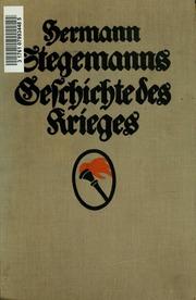 Vol 1: Hermann Stegemanns Geschichte des Krieges ..