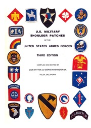 Part 1 of 3 Parts) U S  Military Shoulder Patches of the