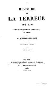 Histoire de la terreur, 1792-1794, d-après documents authentiques et inédits