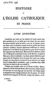 Histoire de l-Eglise catholique en France, d-après les documents les plus authentiques, depuis ...