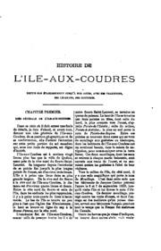 Histoire de l-ile-aux-Courdres, depuis son etablissement jusqu-a nos jours, avec ses traditions ...