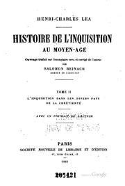 Vol 2: Histoire de l-inquisition au moyen-âge: Ouvrage traduit sur l-exemplaire ...