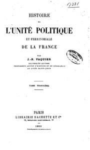 Vol 3: Histoire de l-unité politique et territoriale de la France