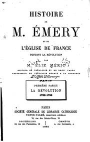 Histoire de m. Émery et de lʾéglise de France pendant la révolution