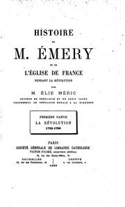 Vol 1: Histoire de M. Émery et de l-église de France pendant la révolution